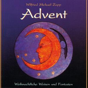 Advent-Weihnachtliche Weisen, Wilfried Michael Zapp