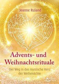 Advents- und Weihnachtsrituale, Jeanne Ruland