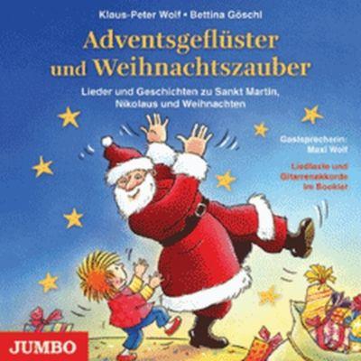 Adventsgeflüster und Weihnachtszauber, Klaus-Peter Wolf, Bettina Göschl