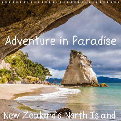 Adventure in Paradise - New Zealand's North Island (Wall Calendar 2019 300 × 300 mm Square), Thomas Klinder