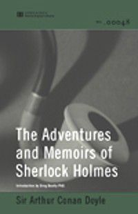 Adventures and Memoirs of Sherlock Holmes (World Digital Library Edition), Sir Arthur Conan Doyle