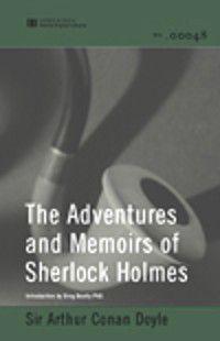 Adventures and Memoirs of Sherlock Holmes (World Digital Library Edition), SIR ARTHUR CONAN DOYLE