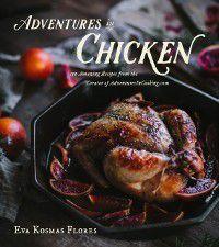 Adventures in Chicken, Eva Kosmas Flores