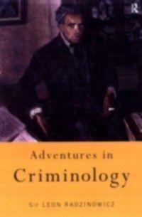 Adventures in Criminology, Sir Leon Radzinowicz