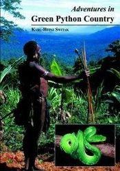Adventures in Green Python Country, Karl-Heinz Switak