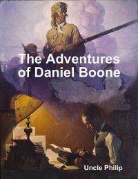 Adventures of Daniel Boone, Uncle Philip