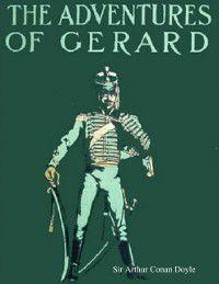 Adventures of Gerard, Sir Arthur Conan Doyle