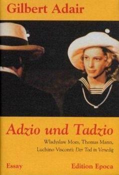 Adzio und Tadzio, Gilbert Adair