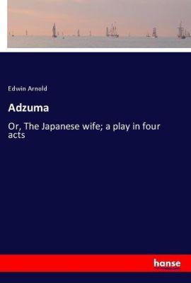 Adzuma, Edwin Arnold