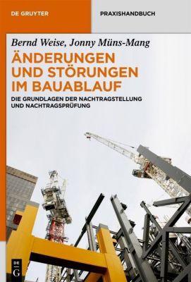 Änderungen und Störungen im Bauablauf, Bernd Weise, Jonny Müns-Mang