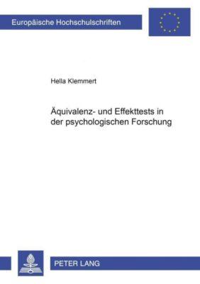 Äquivalenz- und Effekttests in der psychologischen Forschung, Hella Klemmert