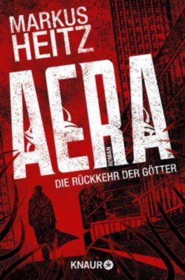 AERA Band 1: AERA - Die Rückkehr der Götter, Markus Heitz