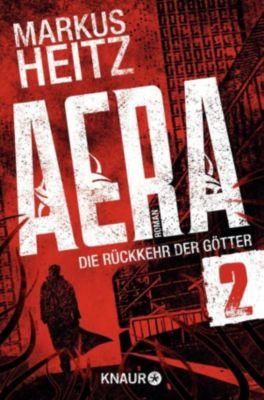 AERA - Die Rückkehr der Götter Band 1.2: Das Vatikanrätsel, Markus Heitz