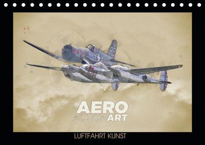 Aero Action Art - Luftfahrt Kunst (Tischkalender 2019 DIN A5 quer), Nick Delhanidis