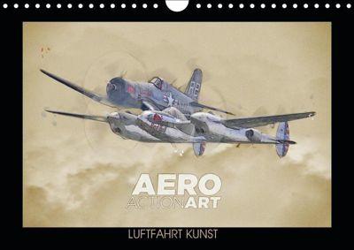 Aero Action Art - Luftfahrt Kunst (Wandkalender 2019 DIN A4 quer), Nick Delhanidis