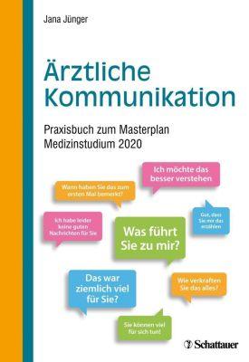 Ärztliche Kommunikation, Jana Jünger