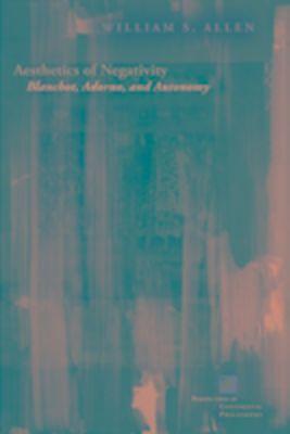 Aesthetics of Negativity, William S. Allen