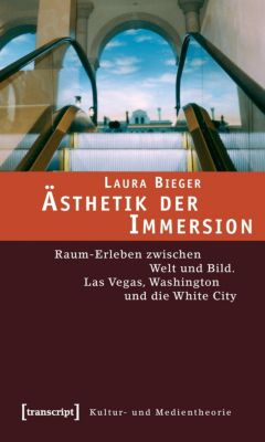 Ästhetik der Immersion, Laura Bieger