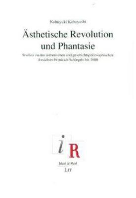 Ästhetische Revolution und Phantasie - Nobuyuki Kobayashi |
