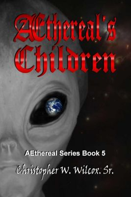 Aethereal's Children, Chris Wilcox