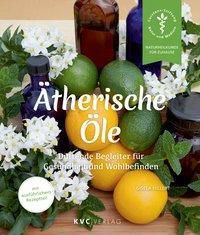 Ätherische Öle - Gisela Hillert |