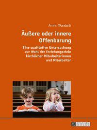 Aeussere oder innere Offenbarung, Armin Wunderli