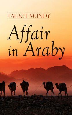 Affair in Araby, Talbot Mundy