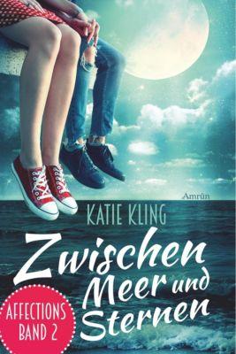 Affections 2: Zwischen Meer und Sternen, Katie Kling