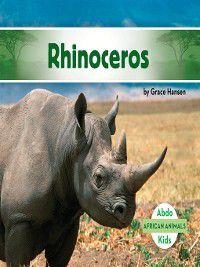 African Animals: Rhinoceros, Grace Hansen