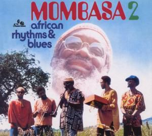 African Rhythms And Blues 2, Mombasa
