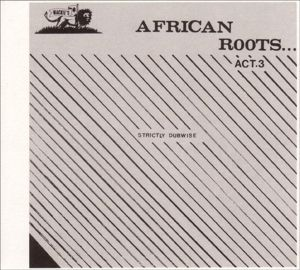 African Roots Act 3, Wackie's