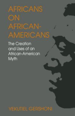 Africans on African-Americans, Yekutiel Gershoni