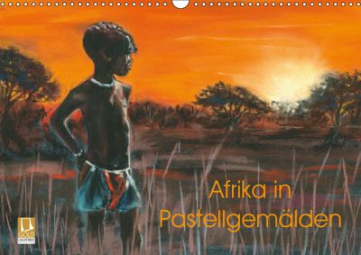 Afrika in Pastellgemälden (Wandkalender 2019 DIN A3 quer), Jitka Krause
