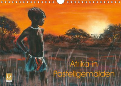 Afrika in Pastellgemälden (Wandkalender 2019 DIN A4 quer), Jitka Krause