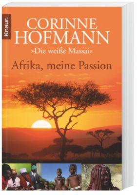 Afrika, meine Passion - Corinne Hofmann pdf epub