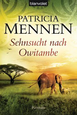 Afrika-Saga Band 2: Sehnsucht nach Owitambe - Patricia Mennen pdf epub