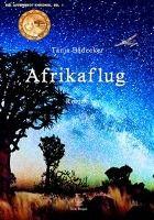 Afrikaflug, Tanja Bädecker
