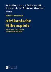 Afrikanische Silbenspiele, Patricia Friedrich