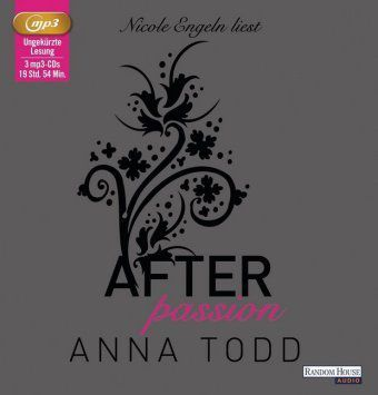After Band 1: After passion (3 MP3-CDs), Anna Todd