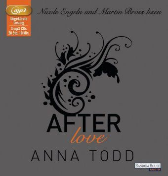 After Band 3: After love (3 MP3-CDs), Anna Todd