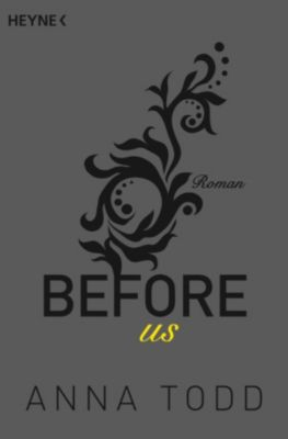 After: Before us, Anna Todd