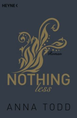 After: Nothing less, Anna Todd