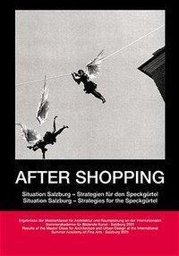 After Shopping., Norbert Mayr, Richard Plunz, Barbara Wally