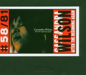 After The Beginning Again, Cassandra Wilson