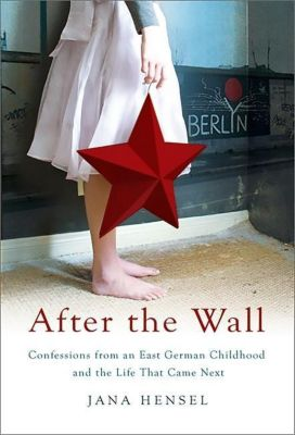 After the Wall, Jana Hensel