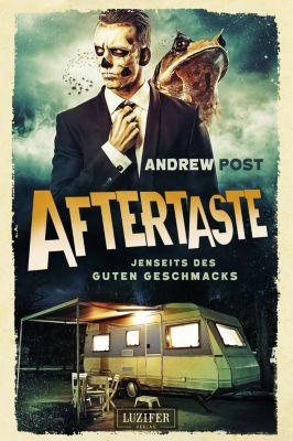 Aftertaste - Jenseits des guten Geschmacks, Andrew Post