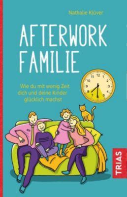 Afterwork-Familie - Nathalie Klüver |