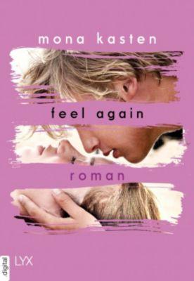 Again-Reihe: Feel Again, Mona Kasten