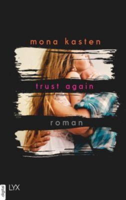 Again-Reihe: Trust Again, Mona Kasten