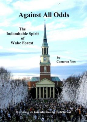 Against All Odds*: The Indomitable Spirit of Wake Forest, Cameron Yow